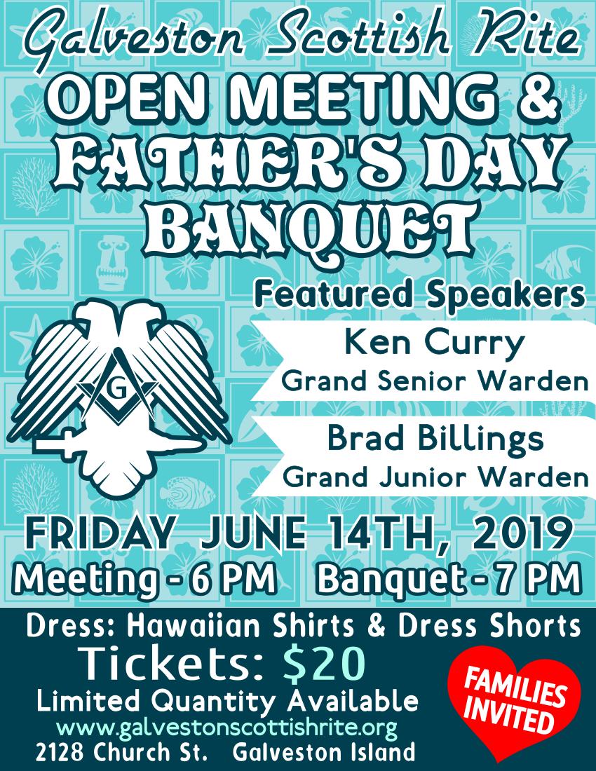 9149207fe Galveston Scottish Rite - June 14th, 2019 - Father's Day Banquet